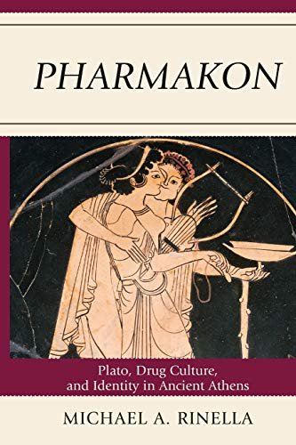 9780739146873: Pharmakon: Plato, Drug Culture, and Identity in Ancient Athens