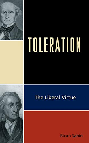 9780739147399: Toleration: The Liberal Virtue