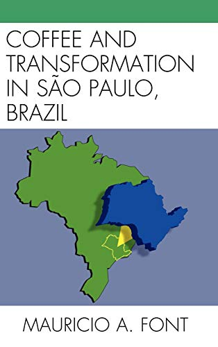 9780739147504: Coffee and Transformation in Sao Paulo, Brazil