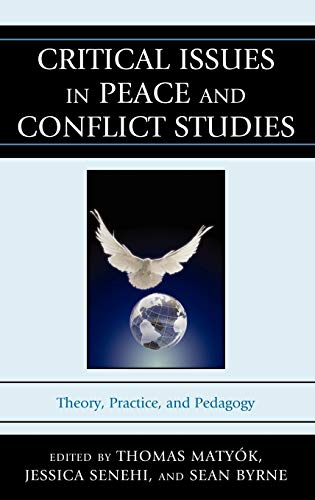Critical Issues in Peace and Conflict Studies: Thomas Matyók; Jessica