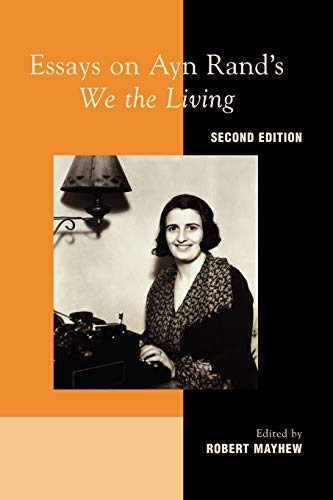 9780739149706: Essays on Ayn Rand's