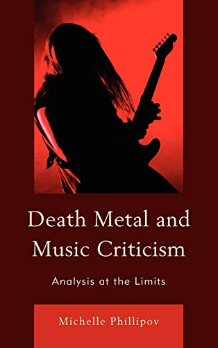 9780739164594: Death Metal and Music Criticism: Analysis at the Limits