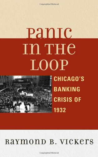 9780739166406: Panic in the Loop: Chicago's Banking Crisis of 1932