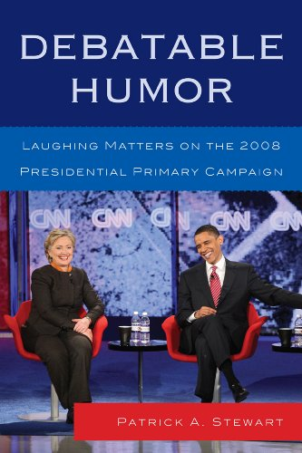 9780739166963: Debatable Humor: Laughing Matters on the 2008 Presidential Primary Campaign