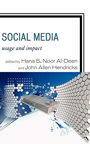9780739167298: Social Media: Usage and Impact