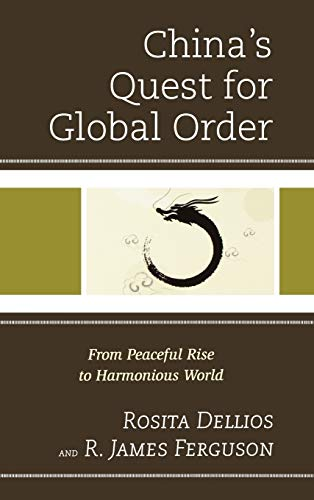 9780739168332: China's Quest for Global Order: From Peaceful Rise to Harmonious World