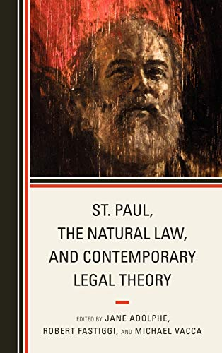 9780739168578: St. Paul, the Natural Law, and Contemporary Legal Theory