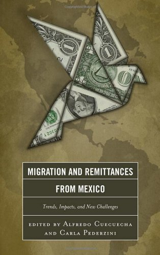 9780739169797: Migration and Remittances from Mexico: Trends, Impacts, and New Challenges