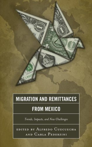 9780739169803: Migration and Remittances from Mexico: Trends, Impacts, and New Challenges