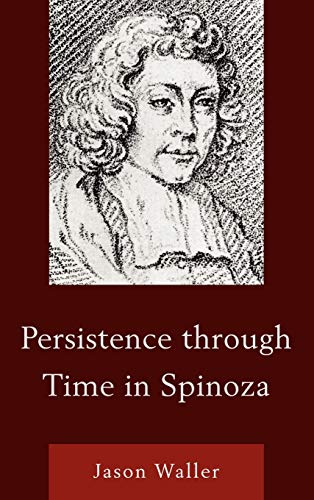 9780739170021: Persistence through Time in Spinoza