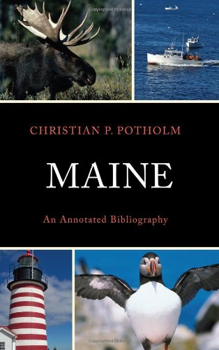 9780739170045: Maine: An Annotated Bibliography