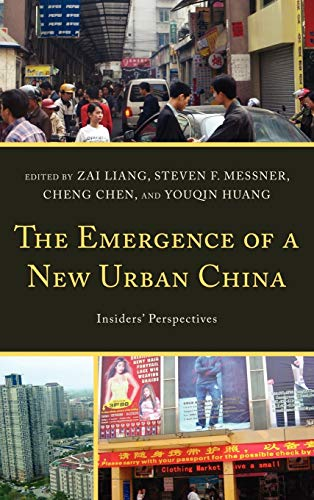 9780739170113: The Emergence of a New Urban China: Insiders' Perspectives