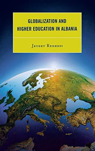 Globalization and Higher Education in Albania: Rexhepi, Jevdet