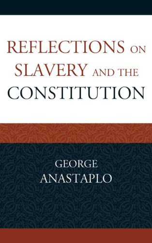 9780739171769: Reflections on Slavery and the Constitution (Studies in Marxism and Humanism)