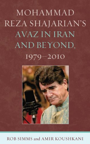 9780739172094: Mohammad Reza Shajarian's Avaz in Iran and Beyond, 1979–2010