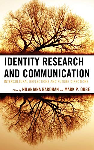 9780739173046: Identity Research and Communication: Intercultural Reflections and Future Directions