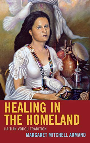9780739173619: Healing in the Homeland: Haitian Vodou Tradition