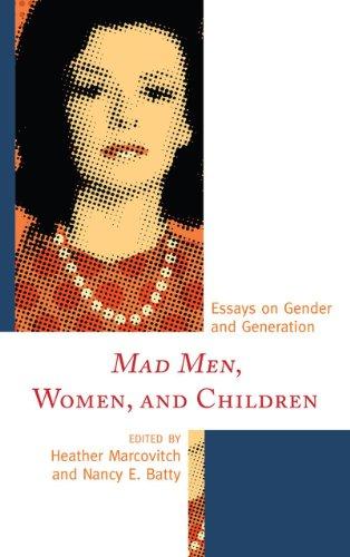 9780739173787: Mad Men, Women, and Children: Essays on Gender and Generation