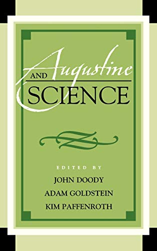9780739174340: Augustine and Science (Augustine in Conversation: Tradition and Innovation)