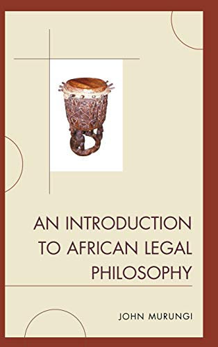 9780739174661: An Introduction to African Legal Philosophy