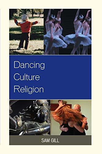 9780739174739: Dancing Culture Religion (Studies in Body and Religion)