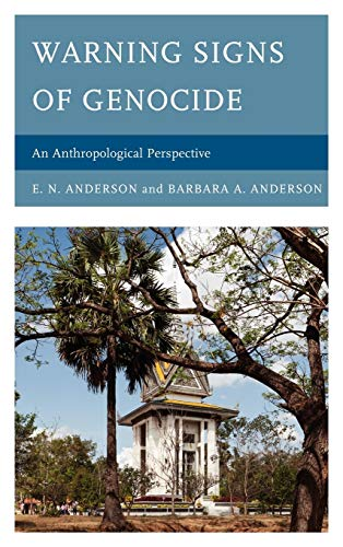 9780739175149: Warning Signs of Genocide: An Anthropological Perspective
