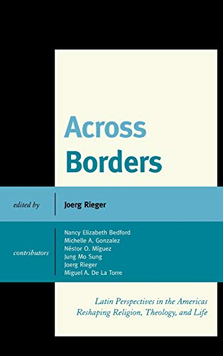 9780739175330: Across Borders: Latin Perspectives in the Americas Reshaping Religion, Theology, and Life