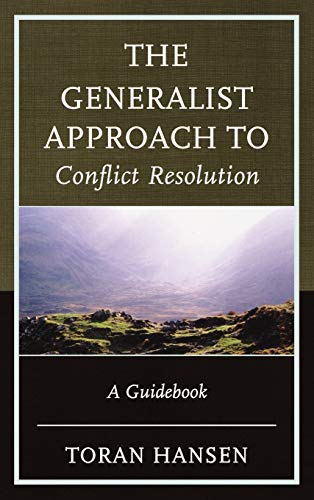 9780739176320: The Generalist Approach to Conflict Resolution: A Guidebook