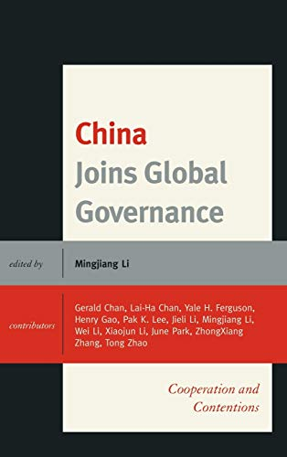 9780739176771: China Joins Global Governance: Cooperation and Contentions