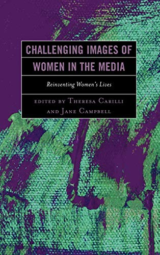 9780739176986: Challenging Images of Women in the Media: Reinventing Women's Lives