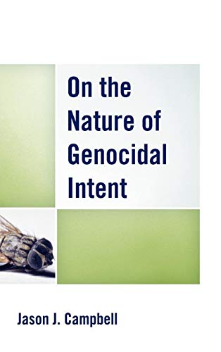 9780739178461: On the Nature of Genocidal Intent