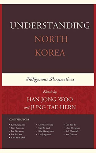 9780739179208: Understanding North Korea: Indigenous Perspectives