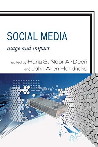 9780739180099: Social Media: Usage & Impact PB