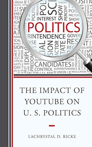 9780739183496: The Impact of Youtube on U.S. Politics