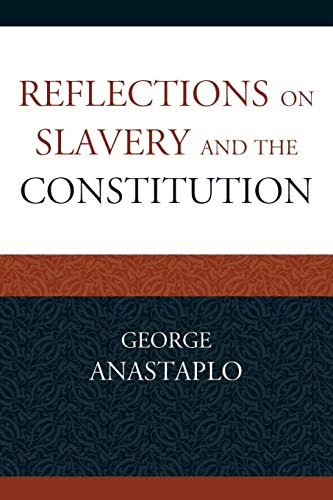 9780739184318: Reflections on Slavery and the Constitution
