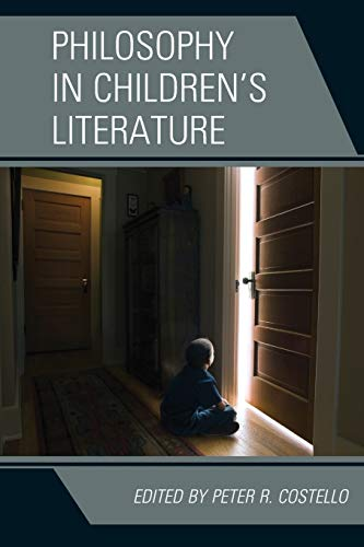 9780739184424: Philosophy in Children's Literature