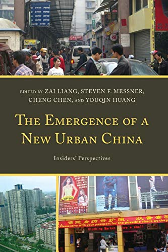 9780739188088: The Emergence of a New Urban China: Insiders' Perspectives
