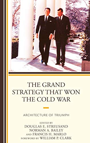 9780739188293: The Grand Strategy that Won the Cold War: Architecture of Triumph