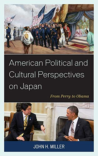 9780739189122: American Political and Cultural Perspectives on Japan: From Perry to Obama