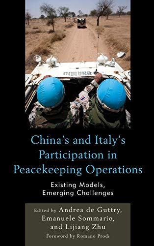 9780739189313: China's and Italy's Participation in Peacekeeping Operations: Existing Models, Emerging Challenges