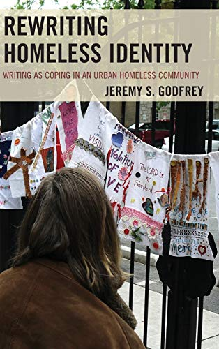 9780739190357: Rewriting Homeless Identity: Writing as Coping in an Urban Homeless Community