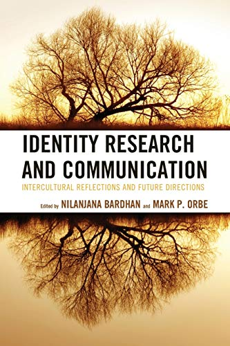 9780739190739: Identity Research and Communication: Intercultural Reflections and Future Directions