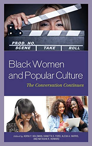 9780739192283: Black Women and Popular Culture: The Conversation Continues