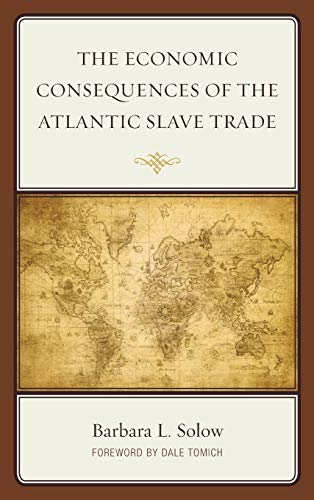 9780739192467: The Economic Consequences of the Atlantic Slave Trade