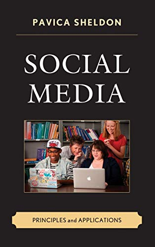 9780739192641: Social Media: Principles and Applications