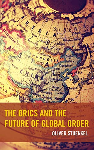 9780739193211: The Brics and the Future of Global Order