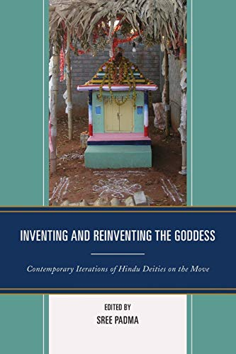 Inventing and Reinventing the Goddess: Sree Padma (editor),