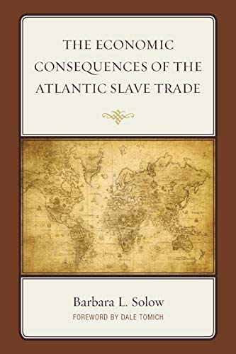 9780739194003: The Economic Consequences of the Atlantic Slave Trade