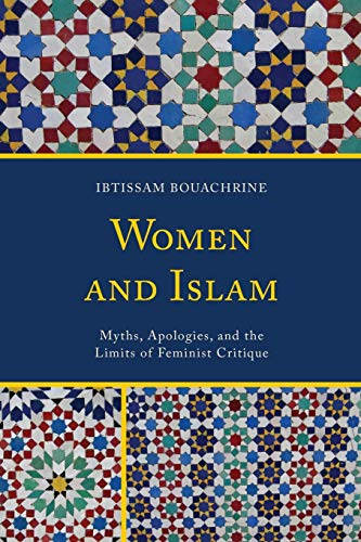 9780739194058: Women and Islam: Myths, Apologies, and the Limits of Feminist Critique