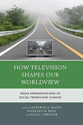 How Television Shapes Our Worldview (Paperback)